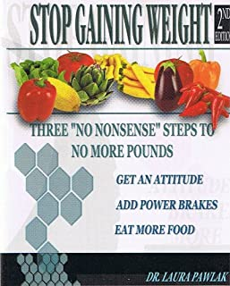 Stop Gaining Weight by Dr. Laura Pawlak 2nd Edition