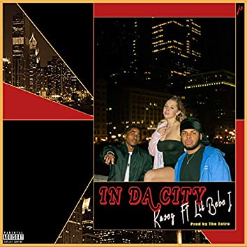 In Da City (feat. Lil Bebe J, Prod. by the Entro) (feat. Lil Bebe J, Prod. By The Entro)
