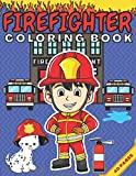 Firefighter Coloring Book: Great Gift for Boys