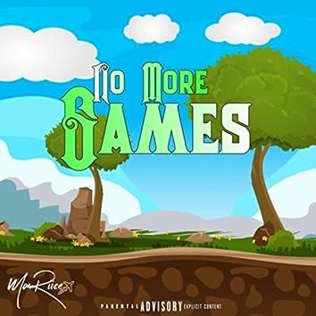 No More Games