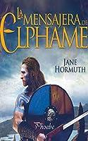 La mensajera de Elphame/ The messenger of Elphame