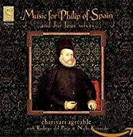 Music for Philip of Spain/Wive