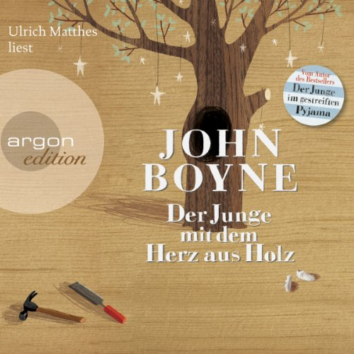 Der Junge mit dem Herz aus Holz                   Written by:                                                                                                                                 John Boyne                               Narrated by:                                                                                                                                 Ulrich Matthes                      Length: 5 hrs and 35 mins     Not rated yet     Overall 0.0