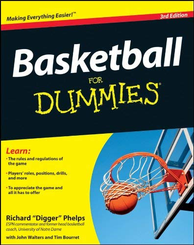 Basketball For Dummies by Richard Phelps (2011-10-11)