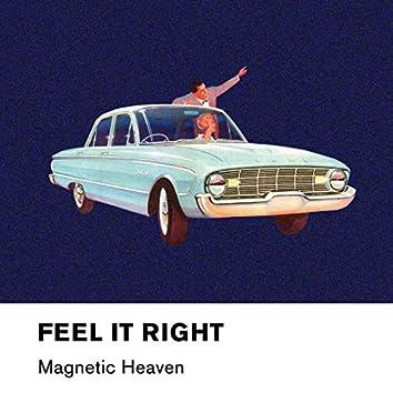 Feel It Right