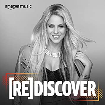 REDISCOVER Shakira