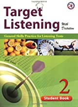 Target Listening with Dictation, Student Book 2, General Skills Practice for Listening Tests (w/Audio CD, Transcripts and Answer Key)