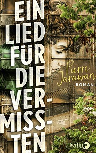 Buchseite und Rezensionen zu 'Ein Lied für die Vermissten: Roman' von Pierre Jarawan