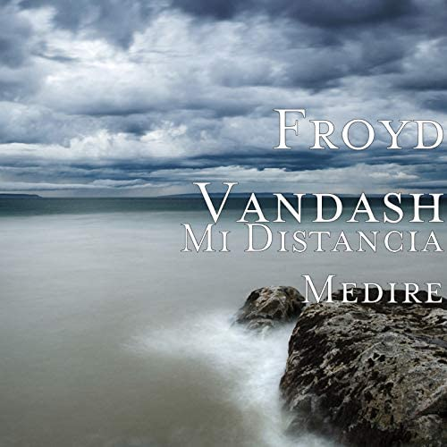 Froyd Vandash feat. Wiwo DeLonsch