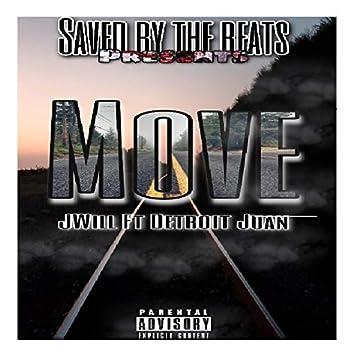 Move (feat. Detroit Juan)