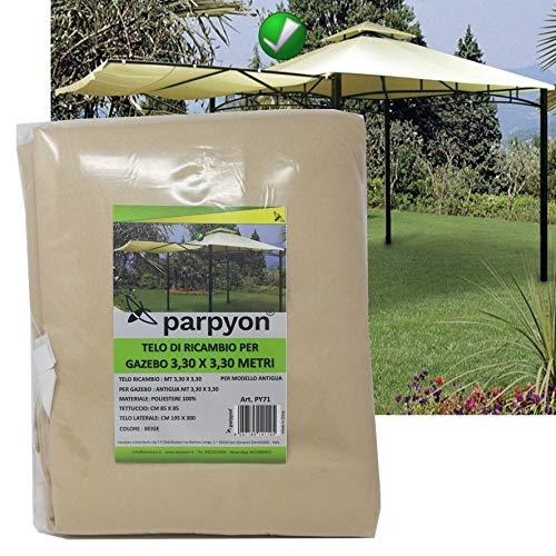 parpyon® Telo Ricambio Gazebo 3,30X3,30 Copertura in Tessuto Poliestere 100% Tetto per Gazebo da Giardino Esterno mt 3x3-3x4-3x2 Vari Modelli Colore Beige arredo Giardino (3,30X3,30 Antigua)