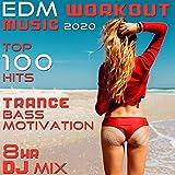 EDM Workout Music 2020 Top 100 Trance Bass Motivation Hits (2 Hr DJ Mix)