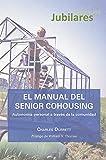 El Manual del Senior Cohousing. Autonomía personal a través de la comunidad