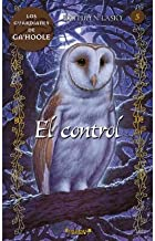 [ El Control = The Shattering (Guardians of Ga'hoole (Hardcover) #05) (Spanish) ] By Lasky, Kathryn ( Author ) [ 2011 ) [ Hardcover ]