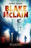Blake McLain: Flucht (Die McLain Reihe 1)