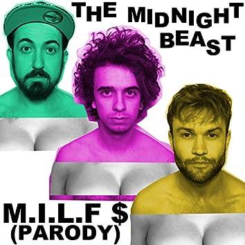 M.I.L.F $ (Parody)