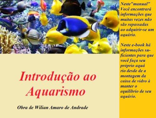 Introdução ao Aquarismo: Para Principiantes e Profissionais (Portuguese Edition)