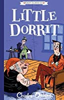 Little Dorrit: The Charles Dickens Children's Collection (Easy Classics)