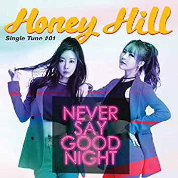 Never Say Good Night