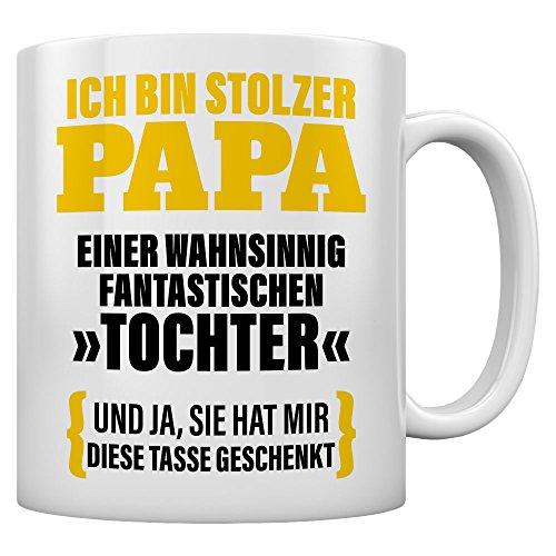 Geschenk Vater von Tochter - Ich Bin Stolzer Papa Kaffeetasse Tee Tasse Becher 11 Oz. Weiß