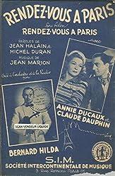 Rendez-vous à Paris du film Rendez-vous à Paris - Créé à l\'orchestre et à la radio par Annie Ducaux, Claude Dauphin, Bernard Hilda