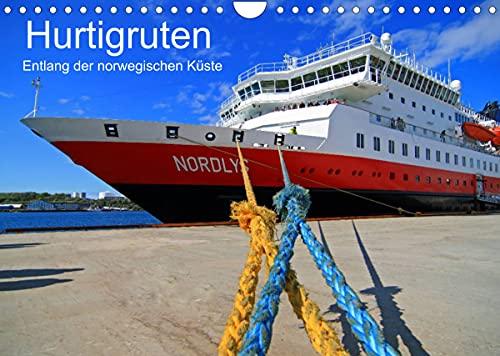 Hurtigruten - Entlang der norwegischen Küste (Wandkalender 2022 DIN A4 quer)