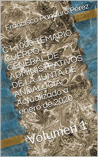 C1 1000 TEMARIO CUERPO GENERAL DE ADMINISTRATIVOS DE LA JUNT