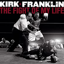 Best kirk franklin the fight of my life songs Reviews