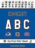 Hockey ABC (My First NHL Book) - Christopher Jordan