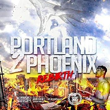 Portland 2: Phoenix Rebirth