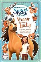 Vraag het aan Lucky: alles wat je weten wilt over paarden en vriendschap