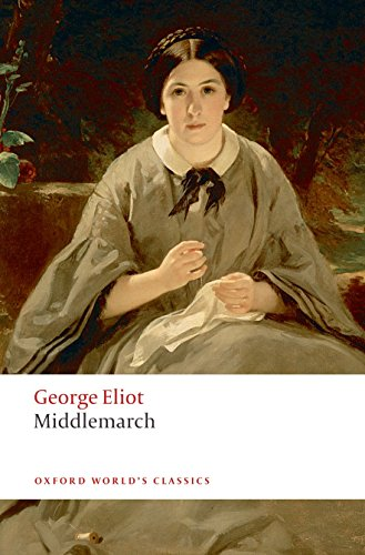 Middlemarch (Oxford World's Classics)の詳細を見る