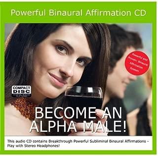 Become an ALPHA MALE! Binaural Subliminal Affirmation