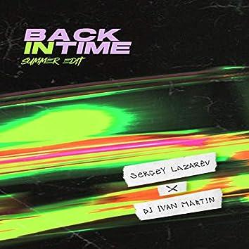 Back In Time (Summer Edit)