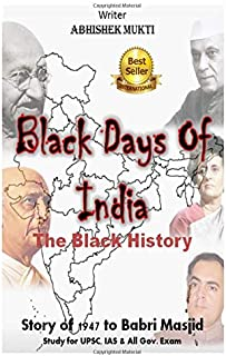 The Black Days Of India - The Black History: Story of 1947 to Babri Masjid - History of Blood