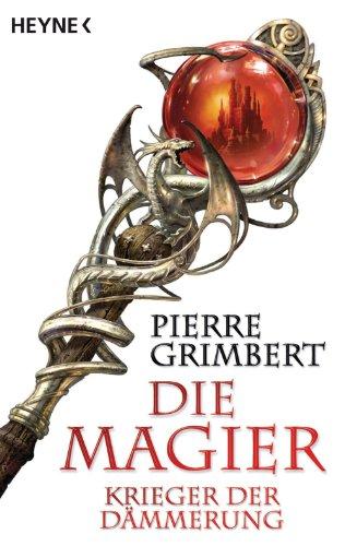 Download Krieger der Dämmerung: Die Magier 2 - Roman (Die Magier-Serie) (German Edition) B004OL2Q0S