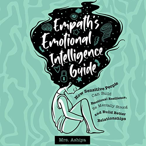 Empath's Emotional Intelligence Guide Audiobook By Mrs. Ashiya cover art