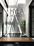 HYLA Architects: Modern Singapore Living; The Master Architect Series