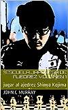 Escuela japonesa de ajedrez Volumen 1: jugar al ajedrez Shinya Kojima