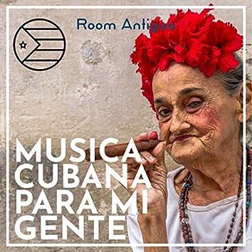 Musica Cubana para Mi Gente