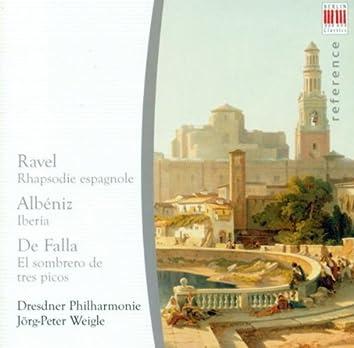 Maurice Ravel: Rapsodie espagnole / Isaac Albeniz: Iberia (arr. E.F. Arbos) / Manuel De Falla. de: The 3-Cornered Hat