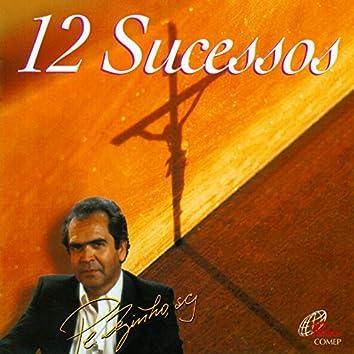 Pe. Zezinho: 12 Sucessos