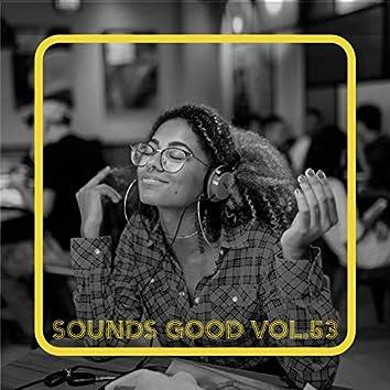 Sounds Good, Vol. 53