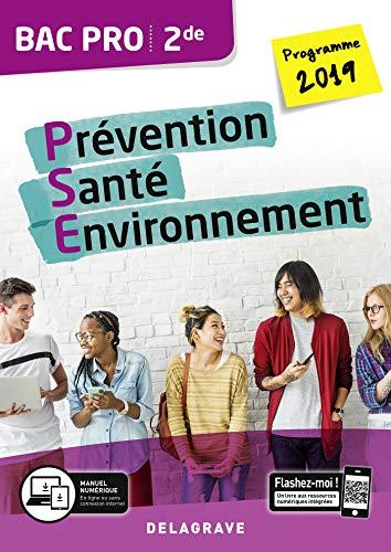 Prévention Santé Environnement (PSE) 2de Bac Pro (2019)