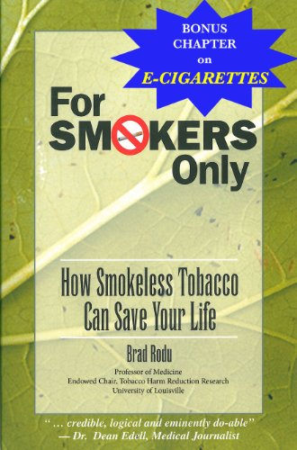 For Smokers Only: How Smokeless Tobacco Can Save Your Life