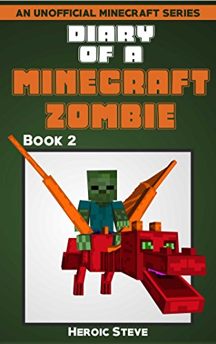Diary of a Minecraft Zombie Book 2 (An Unofficial Minecraft Book) (English Edition)