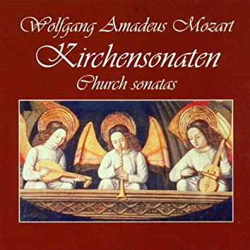 Wolfgang Amadeus Mozart: Kirchensonaten
