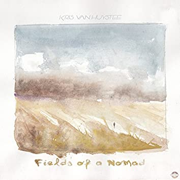 Fields of a Nomad