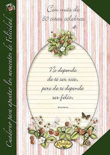 Cuaderno para apuntar los momentos de felicidad (El placer de escribir)