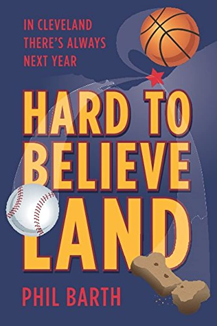 ブラシペイントークHard to Believeland: Cavs win the NBA Championship! Indians win the AL Championship! Browns win a game!